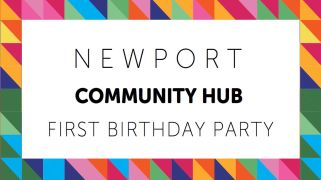 First Birthday Party: Newport Community Hub