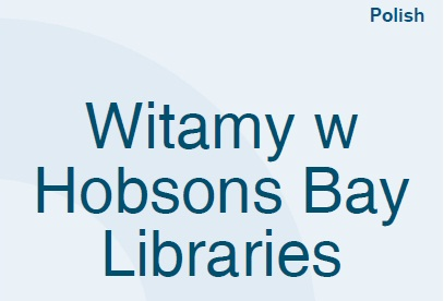 Welcome to Hobsons Bay Libraries(Polish)